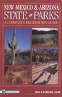 New Mexico  Arizona State Parks A Complete Recreation Guide