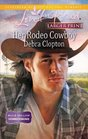 Her Rodeo Cowboy (Mule Hollow Homecoming, Bk 1) (Mule Hollow, Bk 18) (Love Inspired, No 655) (Larger Print)