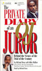 The Private Diary of an OJ Juror: Behind the Scenes of the Trial of the Century (Audio Cassette) (Abridged)