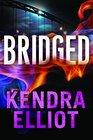 Bridged (Callahan & McLane, Bk 2)