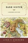 Dark Sister A Sorcerer's Love Story