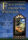 Face Down Under the Wych Elm (Elizabethan Mysteries)