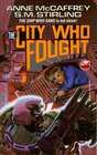 The City Who Fought (Brainship, Bk 4)