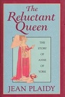 The Reluctant Queen (Queens of England Series, 8th)