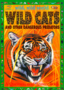 Wild Cats and Other Dangerous Predators: A Question and Answer Book