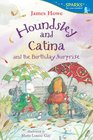 Houndsley and Catina and the Birthday Surprise Candlewick Sparks