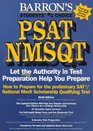 How to Prepare for the Psat/Nmsqt How to Prepare for the Preliminary Sat/National Merit Scholarship Qualifying Test