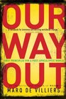 Our Way Out Principles for a Post-apocalyptic World