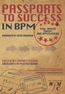 Passports to Success in BPM Real-World Theory and Applications