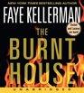 The Burnt House (Peter Decker & Rina Lazarus, Bk 16) (AudioCD) (Unabridged)