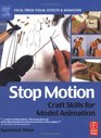 Stop Motion: Craft Skills for Model Animation (Focal Press Visual Effects and Animation) (Focal Press Visual Effects and Animation)