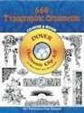 660 Typographic Ornaments CD-ROM and Book (Dover Electronic Clip Art)