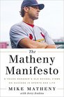 The Matheny Manifesto A Young Manager's Old-School Views on Success in Sports and Life