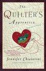 The Quilter's Apprentice (Elm Creek Quilts, Bk 1)