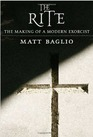 The Rite The Making of a Modern Exorcist
