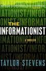 The Informationist (Vanessa Michael Munroe, Bk 1)