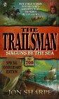 Six Guns by the Sea (Trailsman Series , No 200)