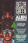 Delta Green Alien Intelligence