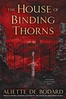 The House of Binding Thorns (Dominion of the Fallen, Bk 2)