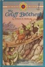 The Gruff Brothers