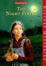 The Night Flyers (American Girl History Mysteries)