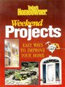 Today's Homeowner: Weekend Projects: 80 Easy Ways to Improve Your Home (Today's Homeowner)