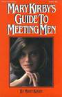 Mary Kirby's guide to meeting men