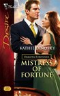 Mistress of Fortune (Dakota Fortunes, Bk 4) (Silhouette Desire, No 1789)