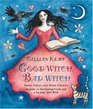 Good Witch Bad Witch Sweet Spells and Dark Charms