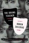The Drama Teacher A Novel
