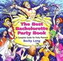 The Best Bachelorette Party Book