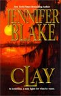 Clay (Louisiana Gentlemen, Bk 4)