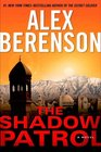 The Shadow Patrol (John Wells, Bk 6)