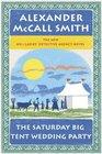 The Saturday Big Tent Wedding Party (No 1 Ladies Detective Agency, Bk 12)
