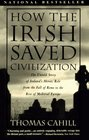 How the Irish Saved Civilization (Hinges of History)