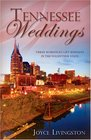 Tennessee Weddings: With a Mother's Heart/Listening to Her Heart/Secondhand Heart (Heartsong Novella Collection)
