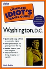 The Complete Idiot's Travel Guide to Washington DC