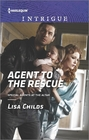Agent to the Rescue (Special Agents at the Altar, Bk 3) (Harlequin Intrigue, No 1592)