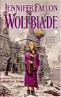 Wolfblade (Wolfblade, Bk 1) (Hythrun Chronicles, Bk 4)