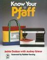 Know Your Pfaff
