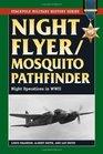 Night Flyer/Mosquito Pathfinder Night Operations in World War II