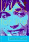 Lust for Life The Iggy Pop Story