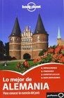 Lonely Planet Lo Mejor de Alemania