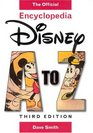 Disney A to Z: The Official Encyclopedia (Third Edition)