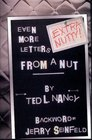 Even More Letters From a Nut