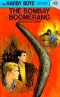 The Bombay Boomerang (Hardy Boys, No 49)