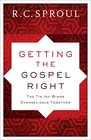 Getting the Gospel Right The Tie That Binds Evangelicals Together