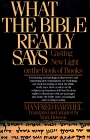 What the Bible Really Says  Casting New Light on the Book of Books