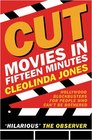Cut: Movies in Fifteen Minutes (Gollancz S.F.)