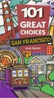 101 Great Choices San Francisco